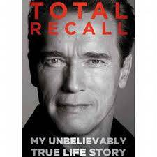 Total Recall: My Unbelievably True Life Story Book Review